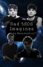 Sad 5SOS Imagines (discontinued) by BandAddict77