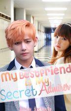 My Bestfriend Is My Secret Admirer by isis_ixtab
