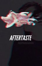 Aftertaste by inspirashawn