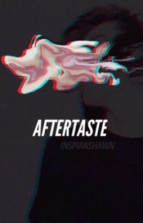 Aftertaste by inspirashawn