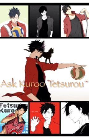 Ask Kuroo Tetsurou by Kuroo_Tetsurou