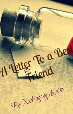 A Letter To A Best Friend