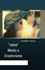 Jelsa   Miedo a Enamorarse by kimberlyJelsa10