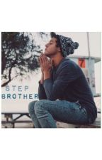 Step Brother - A Cameron Dallas Fanfic by Emilyy_Espinosaa