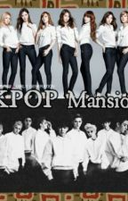 KPOP Mansion (ExoShidae fanfic) by lovely_exoshidae