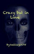 crazy but in love (dean ambrose love story) by kelliegirl98
