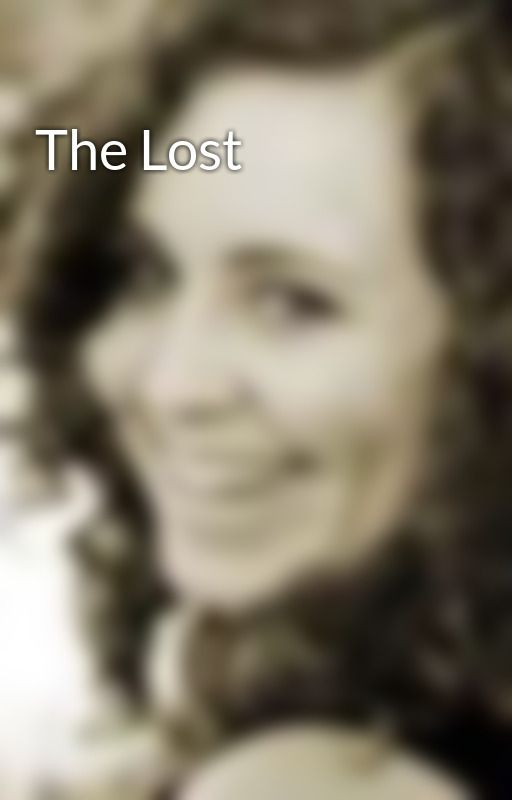 The Lost by Susie0990