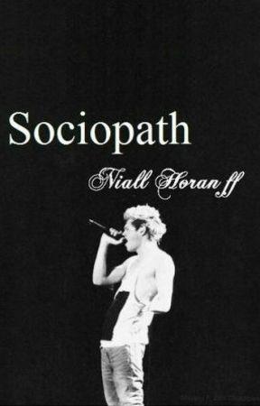 Sociopath l Niall Horan ff by Ella_Disappear