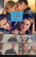 What if Tris was...? by bornfordauntless