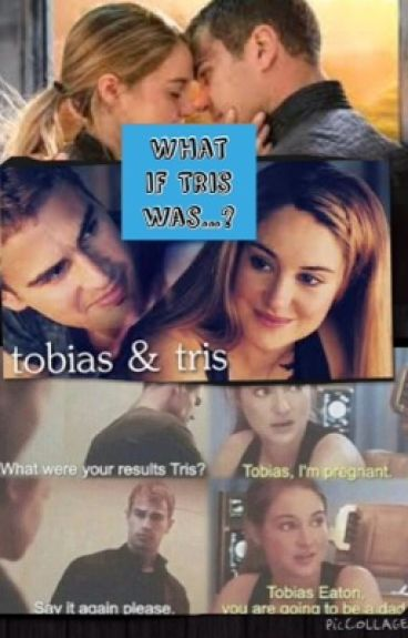 What if Tris was...?