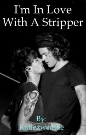 I'm In Love With A Stripper by alwaysinmyheart-LT