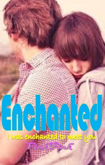 Enchanted (Complete)