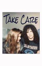 Take Care by PUDGIIIE