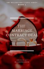 The Marriage Contract Deal (completed) by BlondQueen