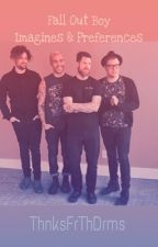 Fall Out Boy Imagines & Preference Book by ThnksFrThDrms