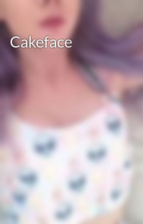 Cakeface by abstracting