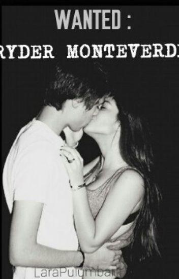 Wanted: RYDER MONTEVERDE