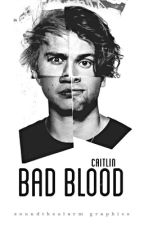 bad blood ✔ 5sos by taehyuck