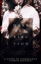 Dark Retribution by OnneeChan