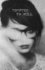 Tempted to kill (Creepypasta) by onyx-me