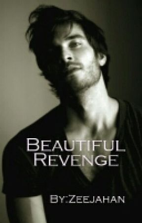 beautiful revenge by zeejahan