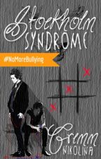 Stockholm Syndrome ✔ by nklngrm