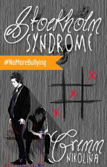 Stockholm Syndrome ✔