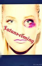 Satans coming by hailey_boo101