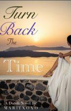 Turn back the time ~Dutch~ by maritxoxo