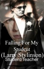Falling For My Student. (Larry Stylinson Student/Teacher) (boyxboy) by Cxddling_Lxuis