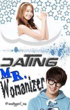 Dating Mr. Womanizer (On-Going) by wattygirl_04