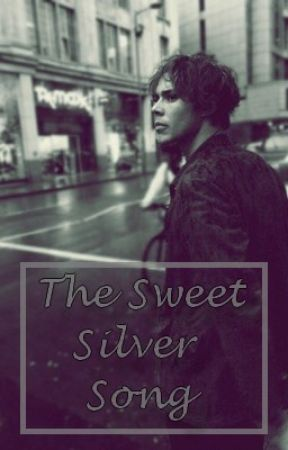 The Sweet Silver Song    An Ashton Irwin fanfiction by 5sos-dreaming