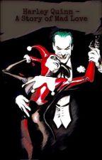 Die Geschichte von Harley Quinn by 77Harley77