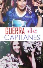 Guerra de Capitanes. by malvm98