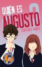 ¿Quién es Augusto? by MoonRabbit13