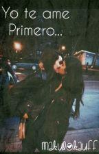 Yo Te Ame Primero |Lésbico| *Editada* by Makulokauff