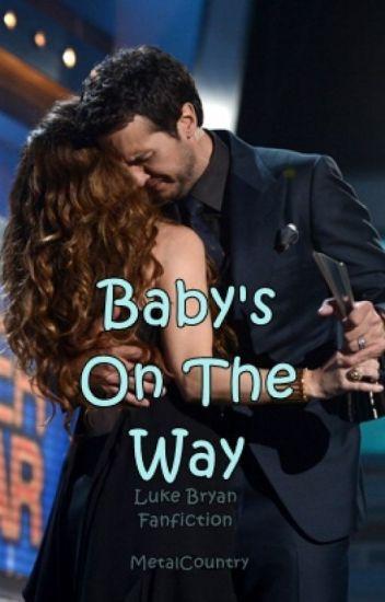 Baby's On The Way - Luke Bryan