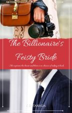 Billionaire's Feisty Bride by Seah_29