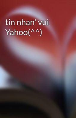 tin nhan' vui Yahoo(^^)