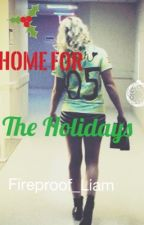 Home For The Holidays || R5 Fanfic|| by Fireproof_Liam