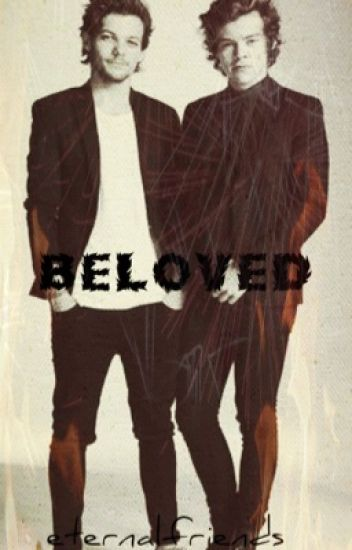 Beloved || Larry Stylinson
