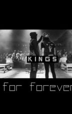 Kings For Forever [Kellic] boyxboy by vicsbreasteses