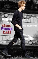 That Phone Call||L.H||AU by JetBlackHeart13