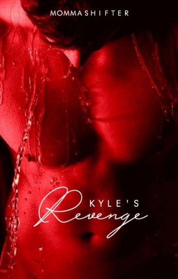 Kyle's Revenge