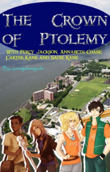 The Crown of Ptolemy (Percy Jackson & Kane Chronicles Crossover, Book 3)