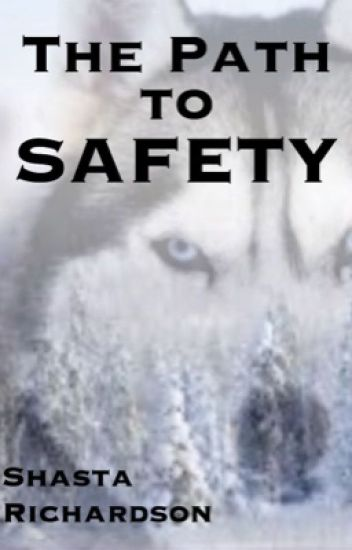 The Path to Safety {book 2: wolfdog series}