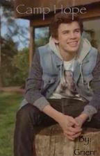 Camp Hope//A Hayes Grier Fanfiction by grierr
