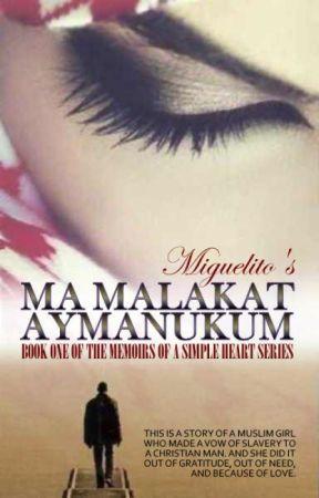 Ma Malakat Aymanukum by MiguelitoStories