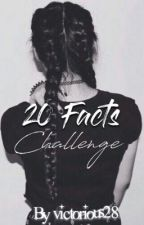 20 Fact Challenge  by victorious28
