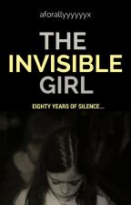 The Invisible Girl - a Twilight Fanfic  by aforallyyyyyyx